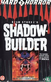 Shadow Builder