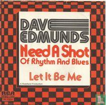 Need A Shot of Rhythm & Blues