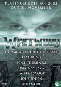 """Westwood """"The Greatast Hip Hop Of 2003"""""""