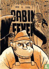 Cabin Fever / Homs