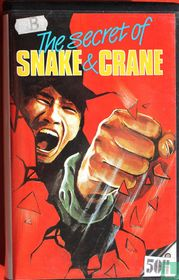 The Secret of Snake & Crane