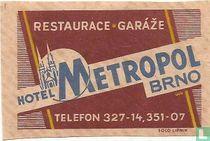 Restaurance-Garaze Hotel Metropol