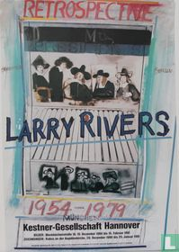 Larry Rivers, Retrospective