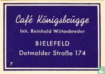 Café Königsbrügge - Reinhold Wittenbreder