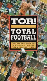 Tor! Total Football - The Official Film of the European Football Championship 1988