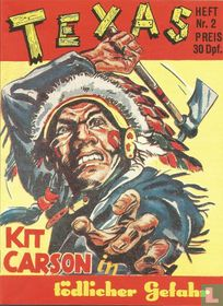 Kit Carson in tödlicher Gefahr