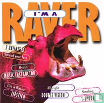 I'm a Raver