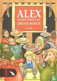 Alex en het feest van Jeroen Bosch