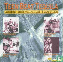 Teen Beat Tequila - Golden Instrumental Superhits