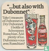 """""""...but also with Dubonnet"""""""