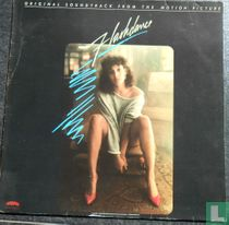 Flashdance - Original Soundtrack From The Motion Picture