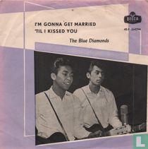 'Til I kissed you
