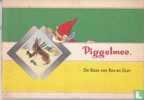 Piggelmee, de baas van Bos en Duin