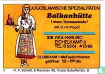 Balkanhütte - D.+V. Pupic