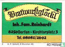 Bratwurstglöckl - Fam. Reinhardt