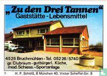 """""""Zu den Drei Tannen"""" - Gaststätte-Lebensmittel"""