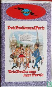 Drie Tirolse gaan naar Parijs / Trois Tyroliennes à Paris