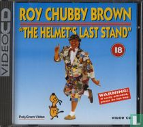 Roy Chubby Brown - The Helmet's Last Stand