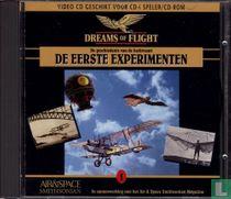 Dreams of Flight - De eerste experimenten