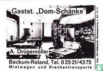 """Gastst. """"Dom-Schänke"""" - A. Drügemöller"""