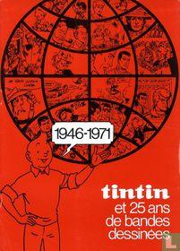 1946-1971 - Tintin et 25 ans de bandes dessinées