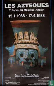 Les Azteques. Trésors du Mexique Ancien