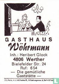 Gasthaus Wöhrmann - Heribert Glock