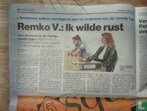 Remco V.: ik wilde rust