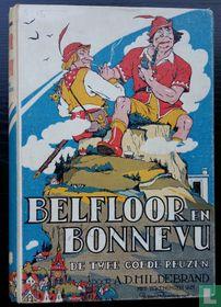 Belfloor en Bonnevu, de twee goede reuzen