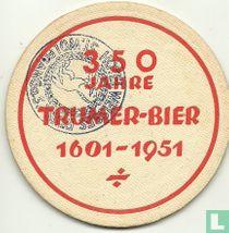 350 Jahre Trumer Bier