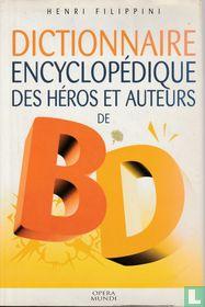 Dictionnaire encyclopédique des héros et auteurs de BD
