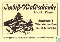 Imbiss-Waldschänke - L. Köster