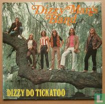 Dizzy Do Tickatoo
