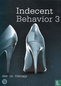 Indecent Behaviour 3