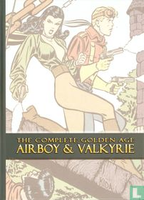 The Complete Golden Age Airboy & Valkyrie
