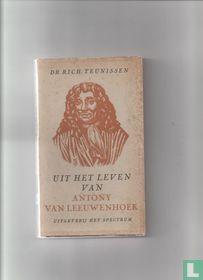Uit het leven van Antony van Leeuwenhoek