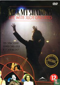 Me & My Shadows - Life with Judy Garland