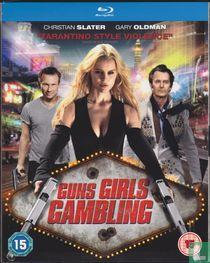 Guns Girls Gambling