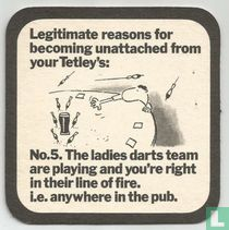 Legitimate reasons for becoming unattached from your Tetley's