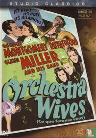 Orchestra Wives / Ce que femme veut