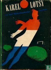 Karel Lotsy en het Nederlandsche voetbal
