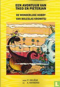 De wonderlijke hobby van Boleslas Kromitsj