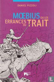 Mœbius ou Les errances du trait
