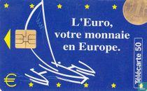 Parlement Européen, L'Euro votre monnaie en Europa