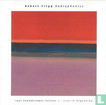 Radiophonics (1995 Soundscapes Volume 1 - Live In Argentina)