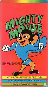 Mighty Mouse en vriendjes