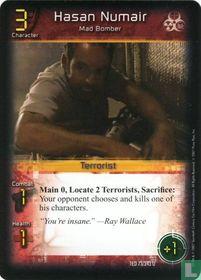 Hasan Numair, Mad Bomber