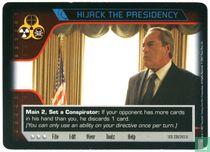 Hijack the Presidency