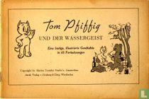 Tom Pfiffig und der Wassergeist