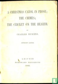 A Christmas Carol in Prose + The Chimes + The Cricket on the Heart